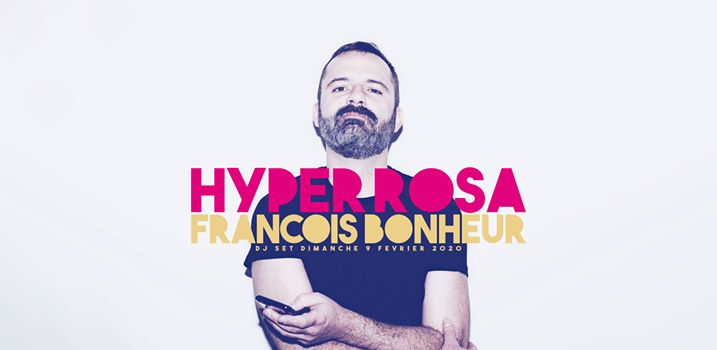 Annulé // Les Dimanches du Rosa // Hyper François à Paris le dim.  9 février 2020 de 20h00 à 23h59 (After-Work Gay Friendly, Lesbienne Friendly)