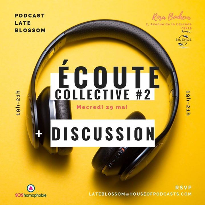 Écoute collective #2 du podcast Late Blossom + Discussion à Paris le mer. 29 mai 2019 de 19h00 à 21h00 (After-Work Gay Friendly, Lesbienne Friendly)