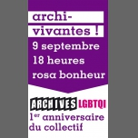Premier anniversaire du Collectif Archives Lgbtqi in Paris le Sun, September  9, 2018 from 06:00 pm to 11:00 pm (After-Work Gay Friendly, Lesbian Friendly)
