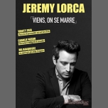 Jérémy Lorca dans Viens, on se marre à Avignon le mer. 25 juillet 2018 de 11h45 à 12h45 (Spectacle Gay Friendly, Lesbienne Friendly)