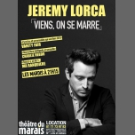 Jérémy Lorca dans Viens, on se marre à Paris le mar. 20 novembre 2018 de 21h15 à 22h15 (Spectacle Gay Friendly, Lesbienne Friendly)