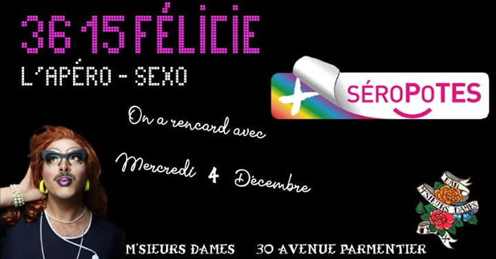 3615 Félicie - Les Séropotes em Paris le qua,  4 dezembro 2019 19:00-23:45 (After-Work Gay Friendly)