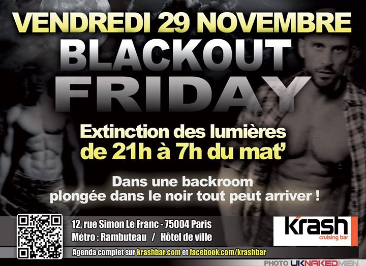 Blackout Friday - Krash à Paris le ven. 29 novembre 2019 de 21h00 à 07h00 (Sexe Gay)