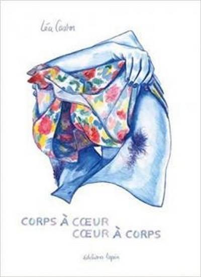 Signature Léa Castor pour sa BD Coeur à corps, corps à coeur in Paris le Fri, December 13, 2019 from 07:00 pm to 08:30 pm (Meetings / Discussions Gay, Lesbian, Trans, Bi)