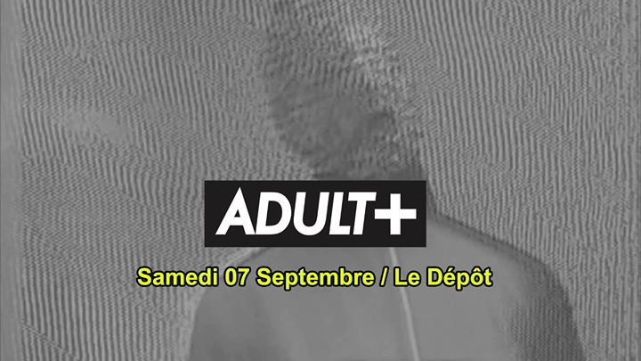 Adult Party in Paris le Sat, September  7, 2019 from 11:30 pm to 06:00 am (Clubbing Gay)
