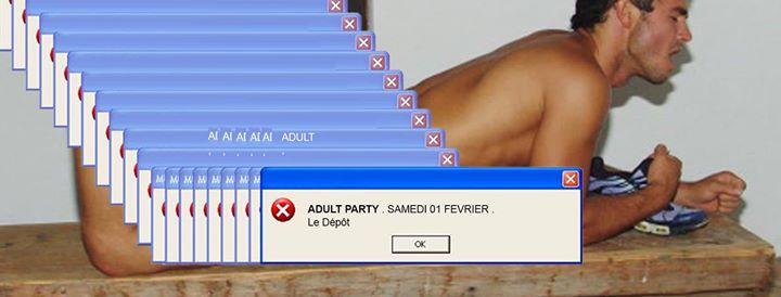ADULT a Parigi le sab  1 febbraio 2020 23:30-06:00 (Clubbing Gay)