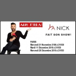 YA NICK Fait Son Show ! in Paris le Wed, November 21, 2018 from 09:30 pm to 10:45 pm (Show Gay Friendly, Lesbian Friendly)