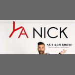 YA NICK Fait Son Show ! in Grenoble le Fri, September  7, 2018 at 07:00 pm (Show Gay Friendly, Lesbian Friendly)