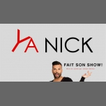 YA NICK Fait Son Show in Bordeaux le Sat, September 15, 2018 at 08:30 pm (Show Gay Friendly, Lesbian Friendly)