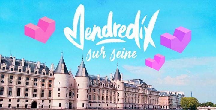 巴黎VendrediX sur Seine2019年 6月16日,18:00(男同性恋 下班后的活动)