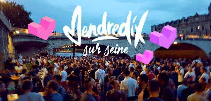 巴黎VendrediX sur Seine2019年 6月23日,18:00(男同性恋 下班后的活动)