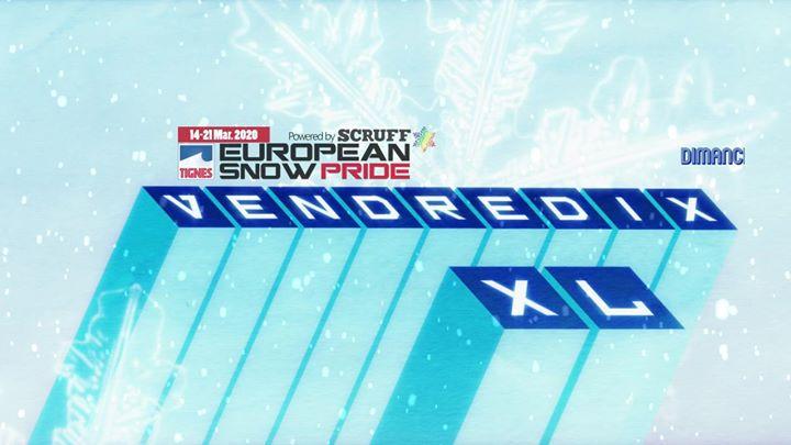 巴黎VendrediXXL, un Dimanche avec European Snow Pride2019年 7月10日,19:00(男同性恋 俱乐部/夜总会)