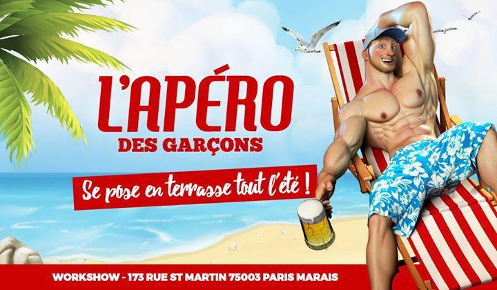 L'apéro des garçons se pose en terrasse tout l'été au Workshow a Parigi le sab 22 giugno 2019 18:00-02:00 (After-work Gay)