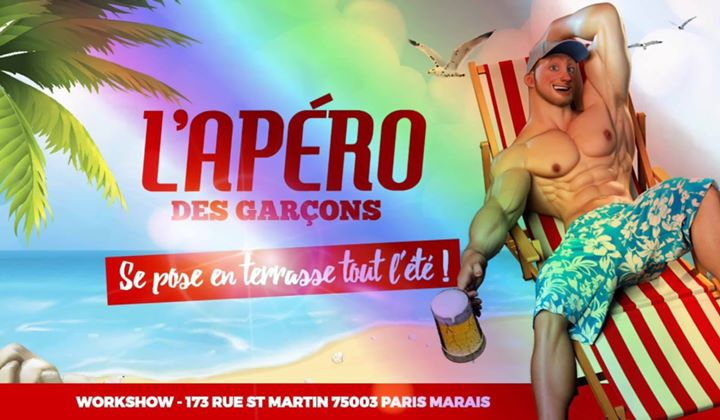L'apéro des garçons : Pride Edition au Workshow à Paris le sam. 29 juin 2019 de 18h00 à 02h00 (After-Work Gay)