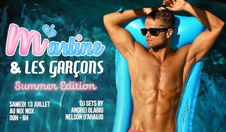 Martine et les garçons - Summer Edition a Parigi le sab 13 luglio 2019 23:45-06:00 (Clubbing Gay)