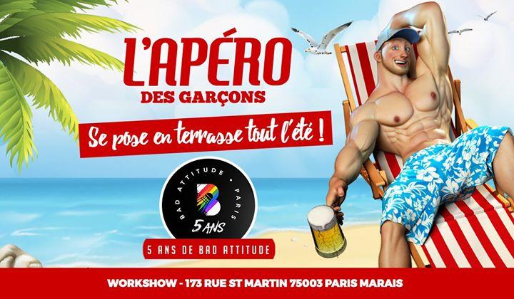 L'apéro des garçons fête les 5 ans de Bad Attitude ! a Parigi le sab  6 luglio 2019 18:00-02:00 (After-work Gay)