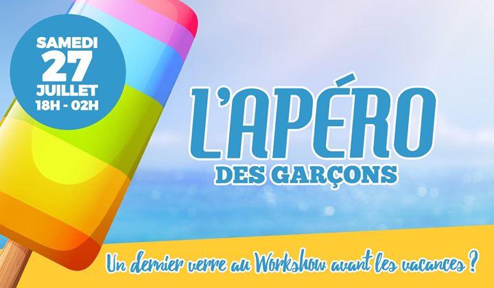 L'apéro des Garçons - dernière avant l'été ! a Parigi le sab 27 luglio 2019 18:00-02:00 (After-work Gay)