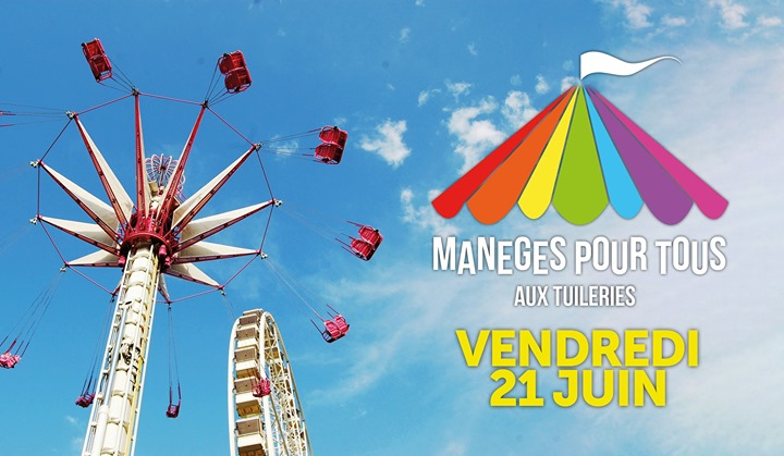 Manèges pour tous aux Tuileries à Paris le ven. 21 juin 2019 de 18h00 à 00h30 (After-Work Gay)