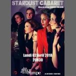 Stardust Cabaret à Paris le lun.  2 avril 2018 de 20h30 à 22h00 (Théâtre Gay Friendly, Lesbienne Friendly)
