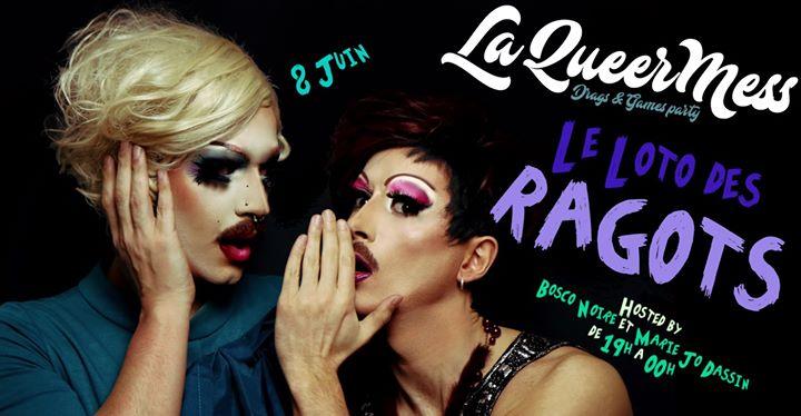 La QueerMess - Le Loto des Ragots #40 en Paris le sáb  8 de junio de 2019 19:00-01:59 (After-Work Gay Friendly)