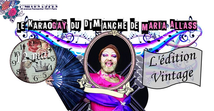 Karaogay : l'édition Vintage en Paris le dom 12 de mayo de 2019 18:00-00:00 (After-Work Gay Friendly)
