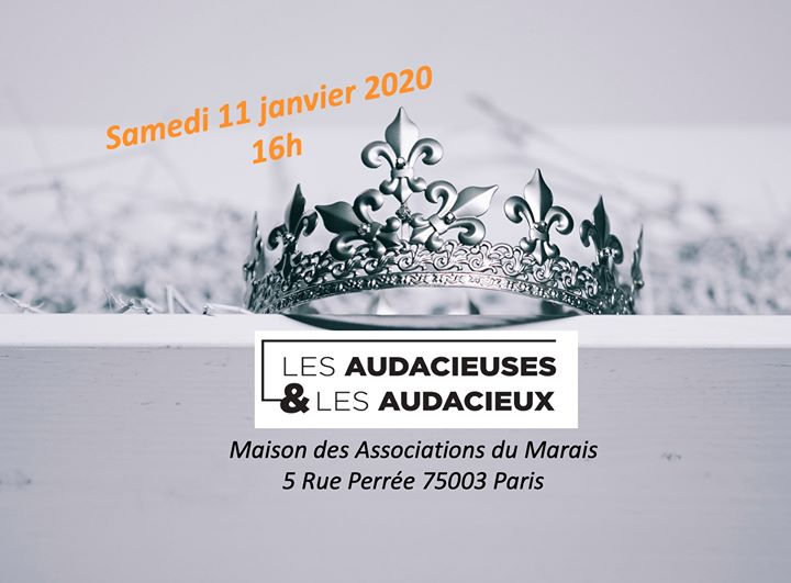 Galette des Audacieuses & Audacieux in Paris le Sat, January 11, 2020 from 04:00 pm to 05:30 pm (Meetings / Discussions Gay, Lesbian, Hetero Friendly, Trans, Bi)