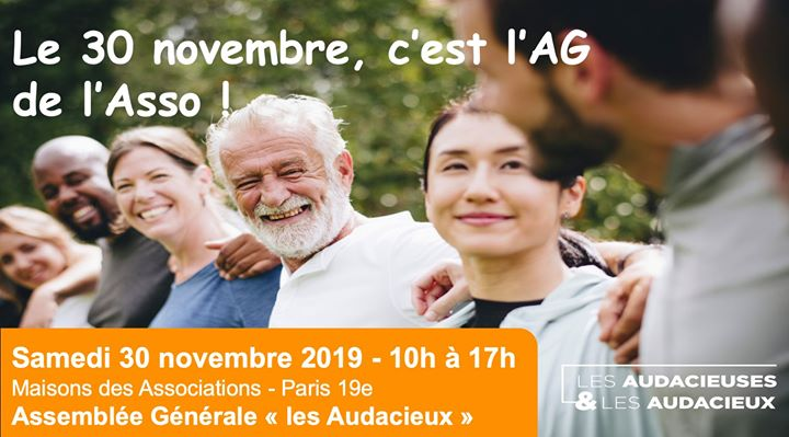 "Assemblée Générale association ""Les Audacieux"" in Paris le Sat, November 30, 2019 from 10:00 am to 05:00 pm (Meetings / Discussions Gay, Lesbian, Hetero Friendly, Trans, Bi)"