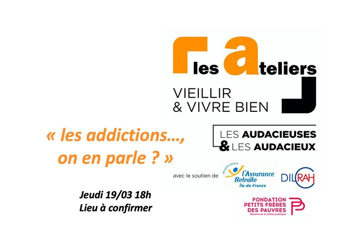 "Atelier ""Les Addictions, on en parle ? "" in Paris le Thu, March 26, 2020 from 06:00 pm to 08:00 pm (Workshop Gay, Lesbian, Hetero Friendly, Trans, Bi)"