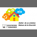 巴黎Atelier Co-Création Maison de la Diversité2019年 2月 2日,14:00(男同性恋, 女同性恋, 异性恋友好, 变性, 双性恋 见面会/辩论)