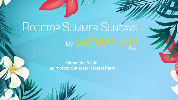 Rooftop Summer Sundays by LaPutiVuelta -Dim 9 juin- in Paris le Sun, June  9, 2019 from 04:00 pm to 10:00 pm (After-Work Gay)