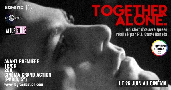 AVP Together Alone à Paris le mar. 18 juin 2019 de 20h00 à 22h00 (Cinéma Gay, Lesbienne, Trans, Bi)