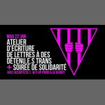 Atelier d'écriture de lettres + soirée de solidarité in Paris le Tue, January 22, 2019 from 05:00 pm to 08:00 pm (Workshop Gay, Lesbian, Trans, Bi)