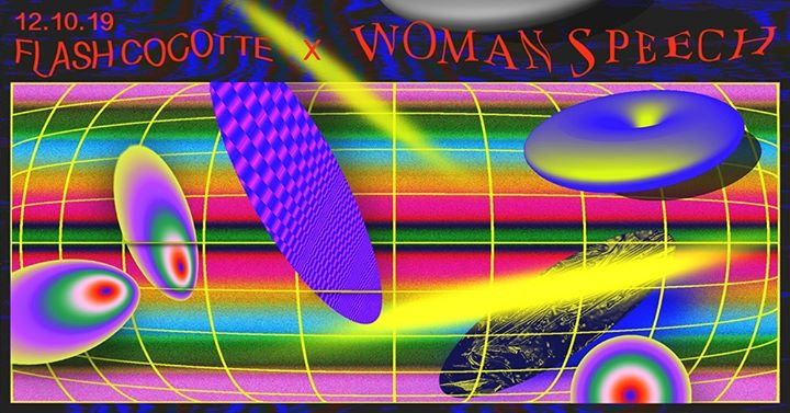 Flash Cocotte x Woman's Speech in Paris le Sat, October 12, 2019 from 11:00 pm to 06:00 am (Clubbing Gay, Lesbian)