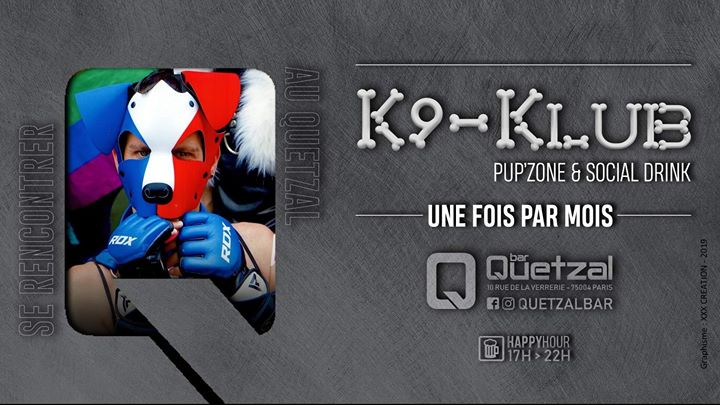 K9-Klub in Paris le Fri, May 29, 2020 from 06:00 pm to 09:00 pm (After-Work Gay, Bear)