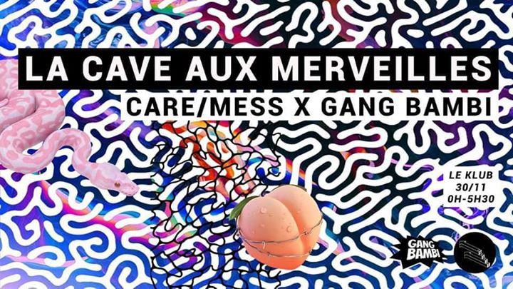 巴黎La Cave Aux Merveilles - CARE/MESS & Gang Bambi2019年11月30日,23:55(男同性恋 俱乐部/夜总会)