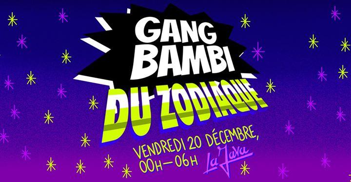 巴黎Gang Bambi du Zodiaque - La Java2019年11月20日,23:55(男同性恋 俱乐部/夜总会)