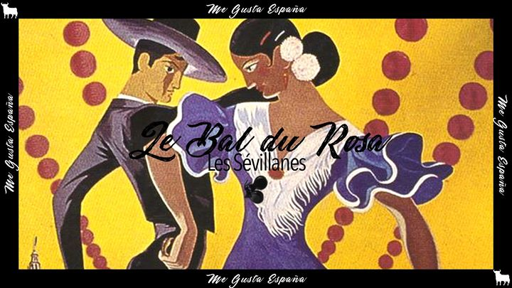 Le Bal du Rosa // Les Sévillanes in Paris le Wed, November 27, 2019 from 08:00 pm to 01:30 am (After-Work Gay Friendly, Lesbian Friendly)