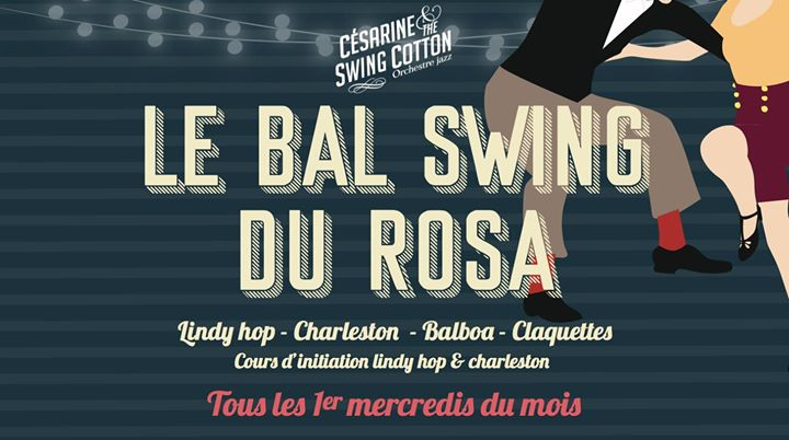Le Bal Swing du Rosa // Césarine & the Swing Cotton in Paris le Wed, March  4, 2020 from 08:00 pm to 10:30 pm (After-Work Gay Friendly, Lesbian Friendly)
