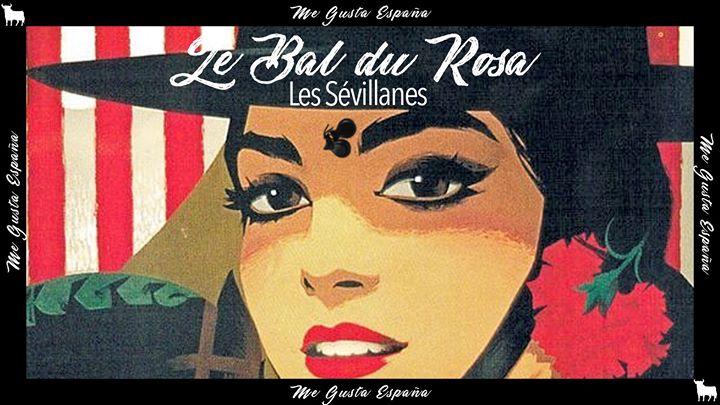 Le Bal du Rosa // Les Sévillanes in Paris le Wed, April 29, 2020 from 08:00 pm to 01:30 am (After-Work Gay Friendly, Lesbian Friendly)