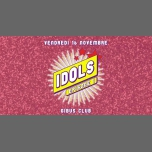 IDOLS in Paris le Fri, November 16, 2018 from 11:59 pm to 06:00 am (Clubbing Gay)
