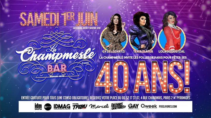 40 ans de La Champmeslé avec Les Folles de Paris in Paris le Sat, June  1, 2019 from 08:00 pm to 11:30 pm (Show Gay)