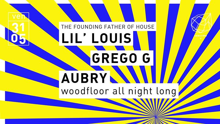 Concrete: Lil' Louis, Grego G, Aubry à Paris le ven. 31 mai 2019 de 23h00 à 09h30 (Clubbing Gay Friendly)