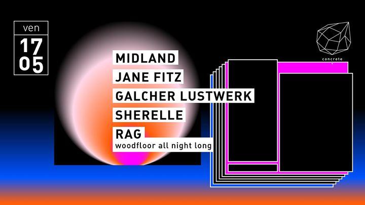 Concrete: Midland Jane Fitz Galcher Lustwerk Sherelle à Paris le ven. 17 mai 2019 de 23h00 à 09h30 (Clubbing Gay Friendly)