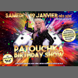 Patouchka Anniversaire Show in Paris le Sa 19. Januar, 2019 20.00 Uhr (After-Work Gay)