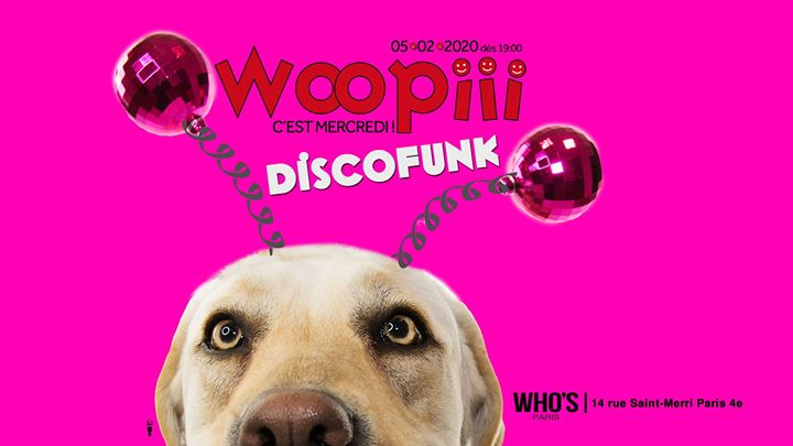 Woopiii : Discofunk a Parigi le mer  5 febbraio 2020 19:00-02:00 (After-work Gay)