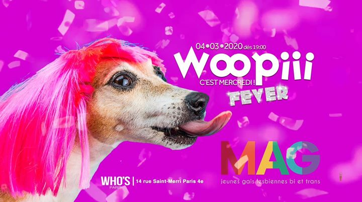 Woopiii Fever X MAG Jeunes LGBT a Parigi le mer  4 marzo 2020 19:00-02:00 (After-work Gay)