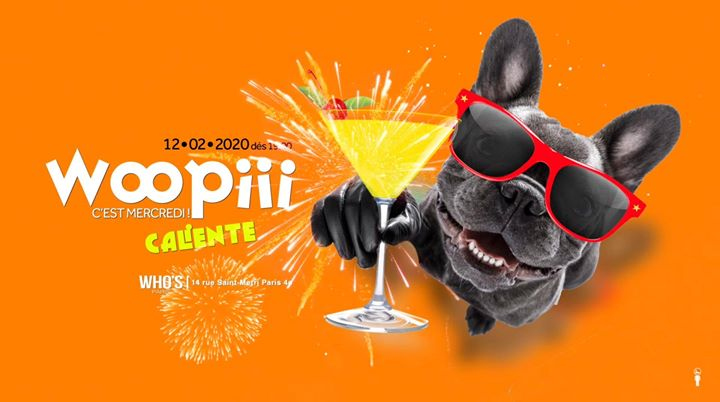 Woopiii : Caliente a Parigi le mer 12 febbraio 2020 19:00-02:00 (After-work Gay)