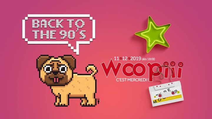 Woopiii Back to the 90's en Paris le mié 11 de diciembre de 2019 19:00-02:00 (After-Work Gay)