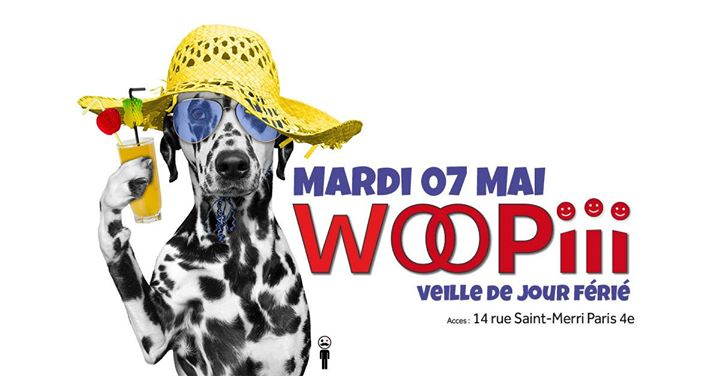 Woopiii, même le mardi _ Veille de jour férié in Paris le Tue, May  7, 2019 from 06:00 pm to 02:00 am (After-Work Gay)