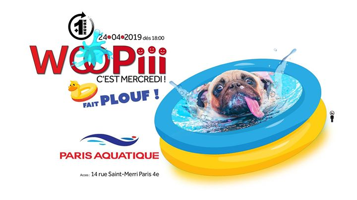 Woopiii reçoit Paris Aquatique en Paris le mié 24 de abril de 2019 18:00-03:00 (After-Work Gay)